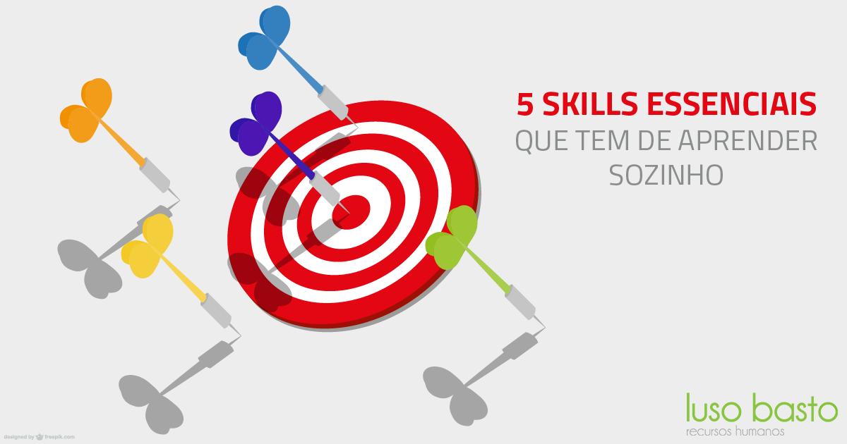 5 skills essenciais