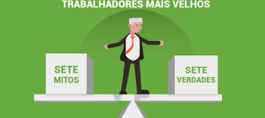 Trabalhadores mais velhos: sete mitos, sete realidades